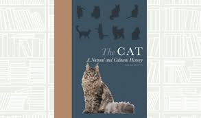 The Cat A Natural and Cultural History by Sarah Brown
