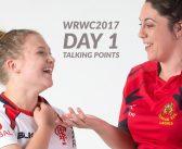 WRWC2017: Day 1 Talking Points
