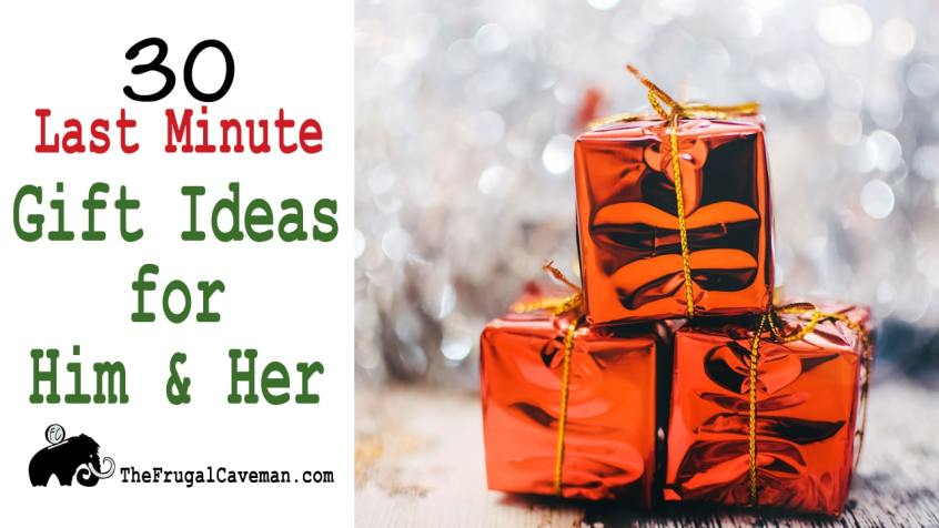 30 Last Minute Gift Ideas for Him and Her
