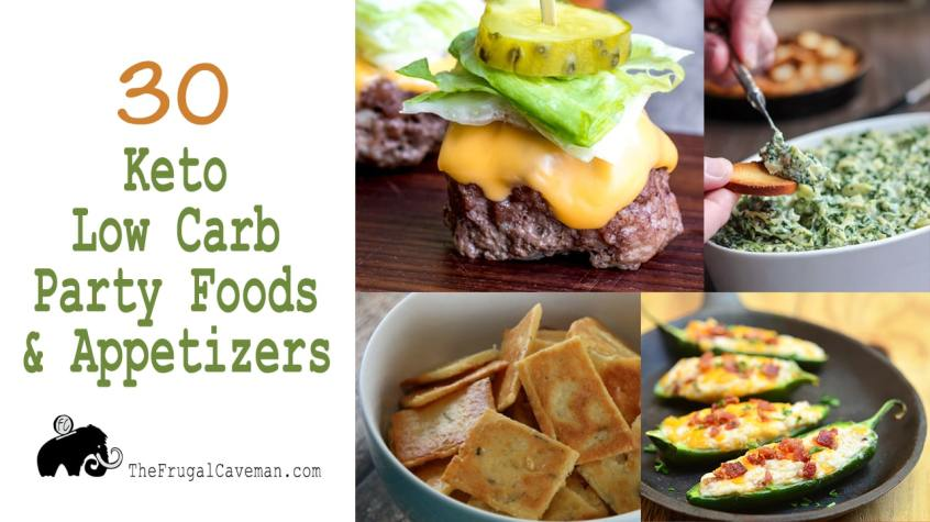 30 Keto Low Carb Party Foods & Appetizers
