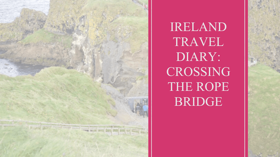Ireland | Travel | Rope Bridge