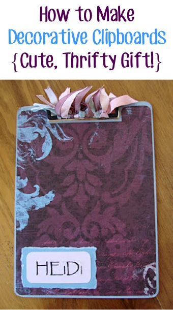 How to Make Decorative Clipboards from TheFrugalGirls.com