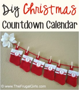 DIY Christmas Countdown Calendar from TheFrugalGirls.com