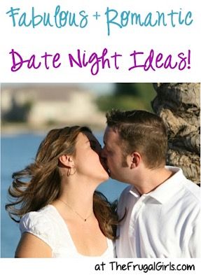 Fabulous and Romantic Date Night Ideas