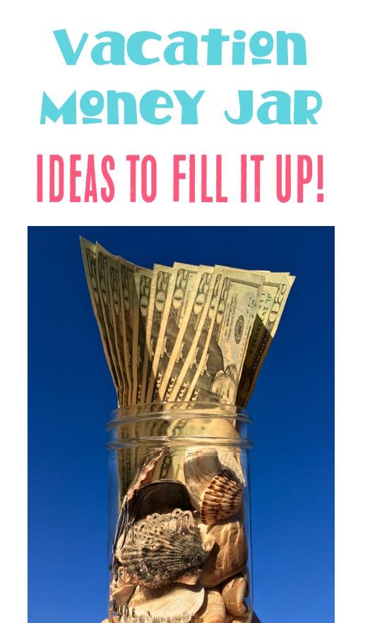 Vacation Money Jar Ideas