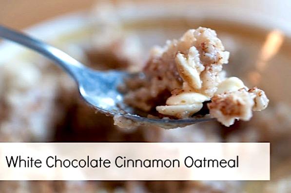 White Chocolate Cinnamon Oatmeal Recipe