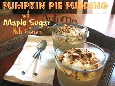 Pumpkin Pie Pudding with Maple Sugar Nuts and Cream Recipe