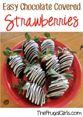 Easy Chocolate Covered Strawberries at TheFrugalGirls.com