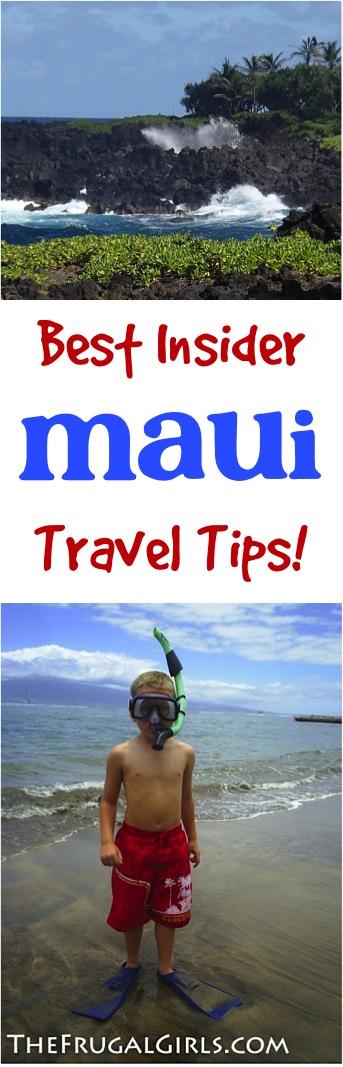 Maui Best Insider Travel Tips