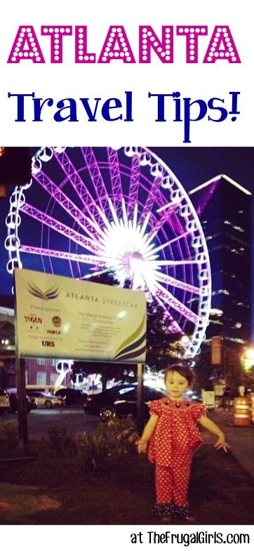 Best Atlanta Travel Tips at TheFrugalGirls.com