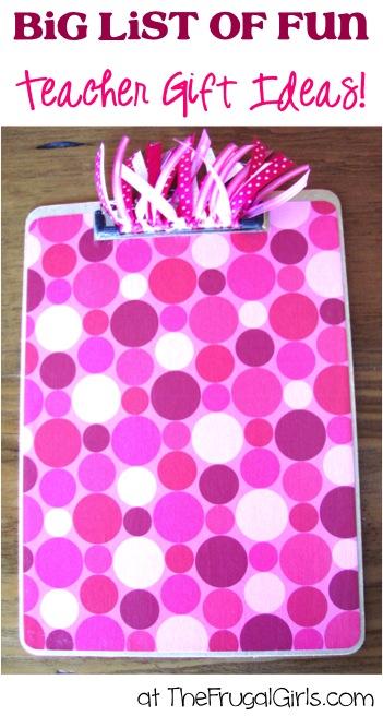 Creative Teacher Gift Ideas from TheFrugalGirls.com