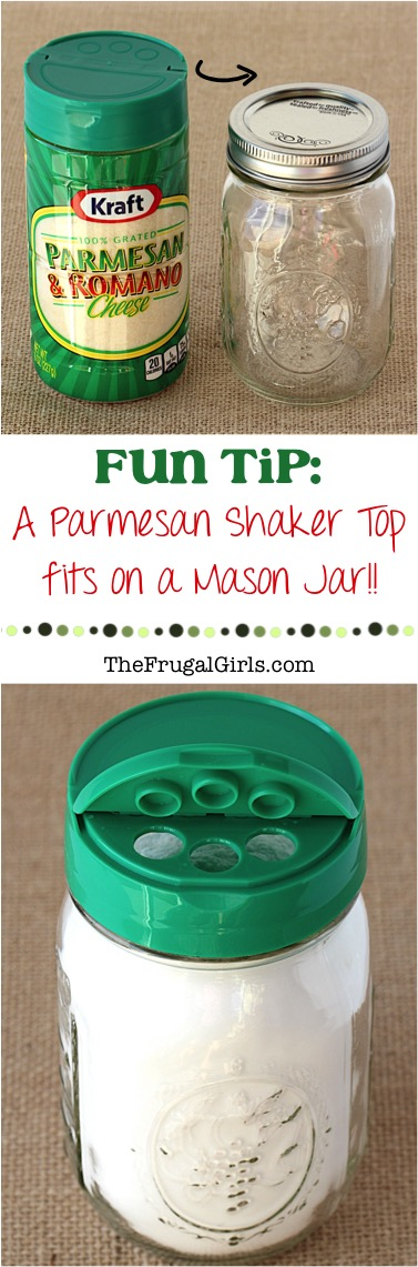 Parmesan Shaker Tops fit on Mason Jars - plus more fun tips at TheFrugalGirls.com
