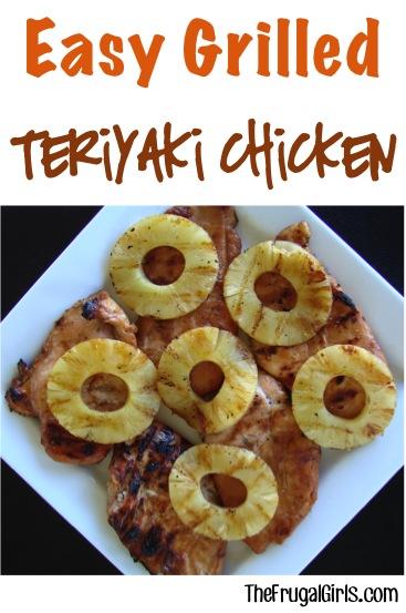 Easy Grilled Teriyaki Chicken Recipe from TheFrugalGirls.com