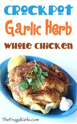 Crockpot Garlic Herb Whole Chicken Recipe