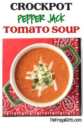 Crockpot Pepper Jack Tomato Soup
