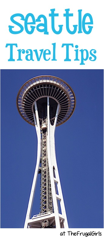 Best Seattle Travel Tips from TheFrugalGirls.com