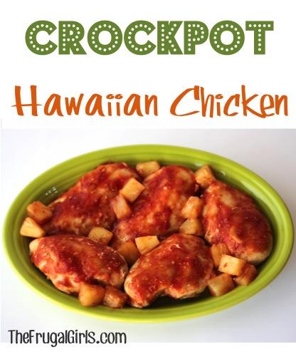 Crockpot Hawaiian Chicken Recipe - at TheFrugalGirls.com