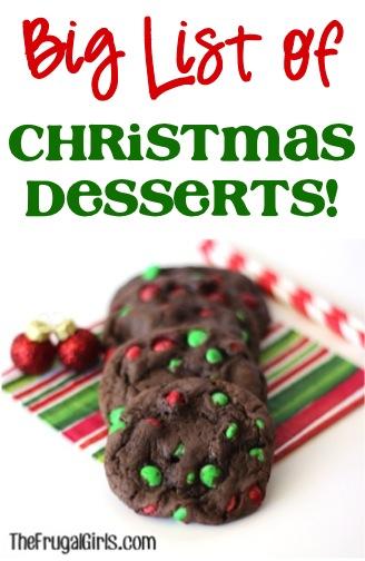 BIG List of Christmas Dessert Recipes from TheFrugalGirls.com
