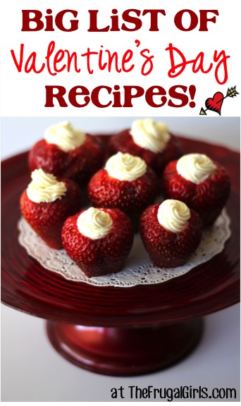 BIG List of Valentine's Day Recipes from TheFrugalGirls.com