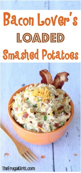 Bacon Lovers Loaded Smashed Potatoes Recipe