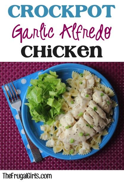 Crockpot Garlic Alfredo Chicken Recipe at TheFrugalGirls.com