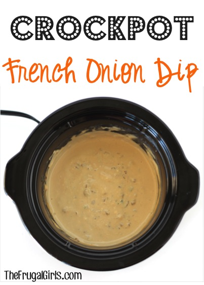 Crockpot French Onion Dip Recipe at TheFrugalGirls.com