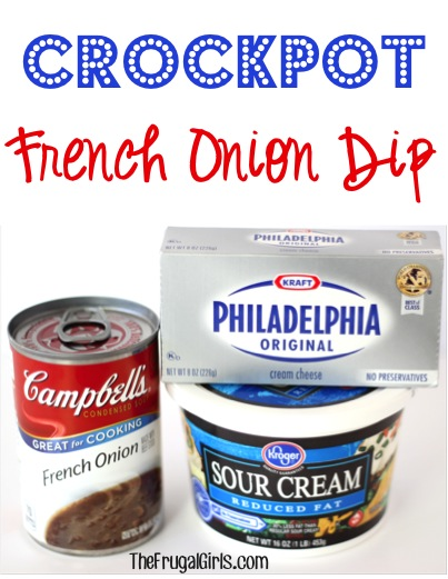 Crockpot French Onion Dip Recipe - from TheFrugalGirls.com