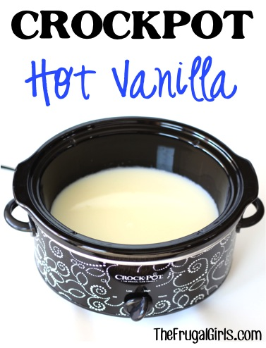 Crockpot Hot Vanilla Recipe at TheFrugalGirls.com