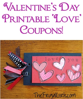 Free Printable Valentines Coupons | TheFrugalGirls.com
