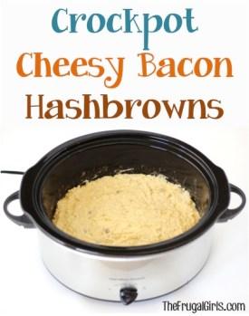 Crockpot Cheesy Bacon Hashbrowns Recipe - from TheFrugalGirls.com