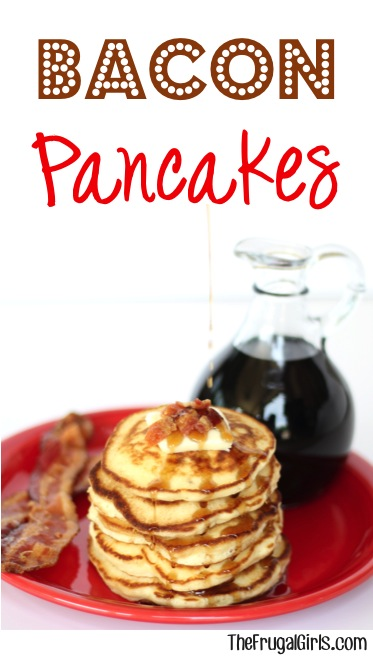 Bacon Filled Pancakes Recipe from TheFrugalGirls.com
