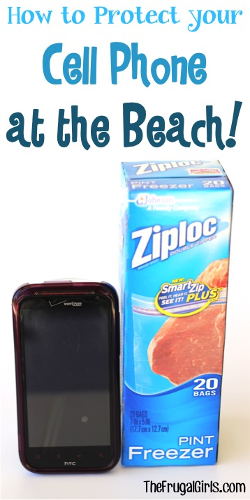 How to Protect your Cell Phone at the Beach - TheFrugalGirls.com