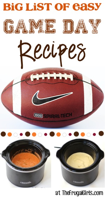Easy Game Day Recipes from TheFrugalGirls.com