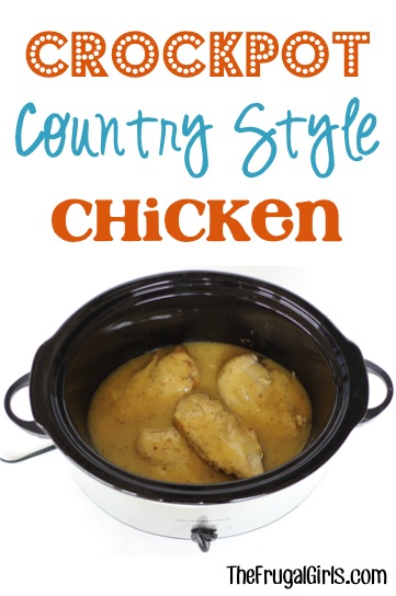 Crockpot Country Style Chicken Recipe - from TheFrugalGirls.com