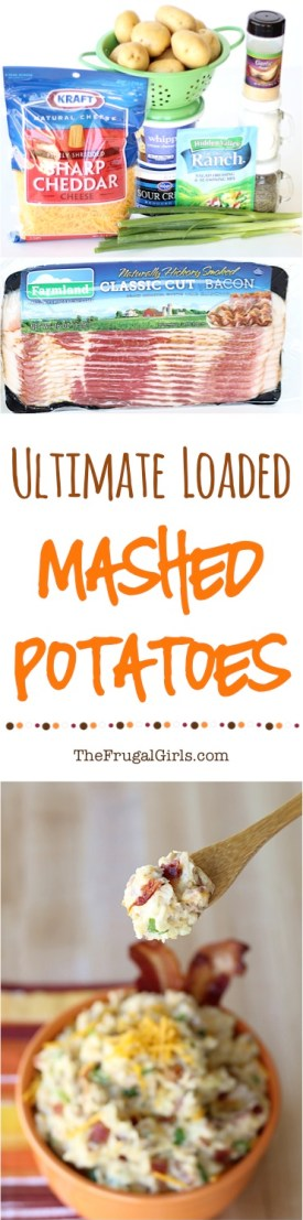 Loaded Mashed Potatoes Recipe from TheFrugalGirls.com