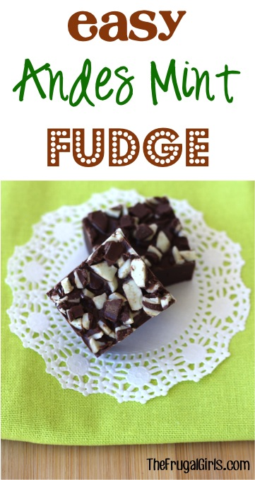 Easy Andes Mint Fudge Recipe from TheFrugalGirls.com