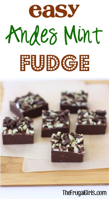 Easy Andes Mint Fudge Recipe - from TheFrugalGirls.com