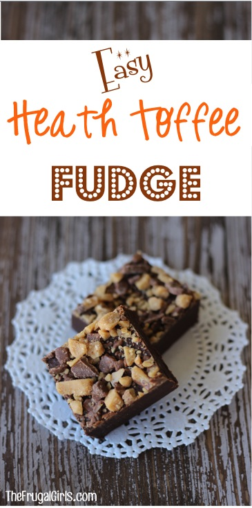 Easy Heath Toffee Fudge Recipe from TheFrugalGirls.com