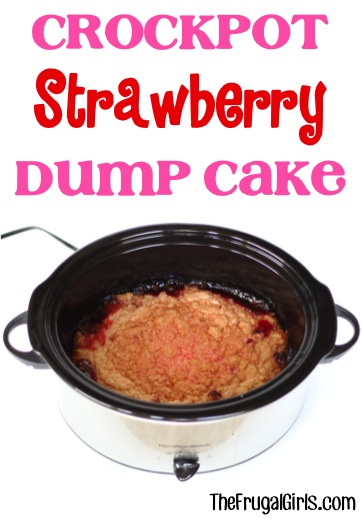 Crockpot Strawberry Dump Cake Recipe - from TheFrugalGirls.com