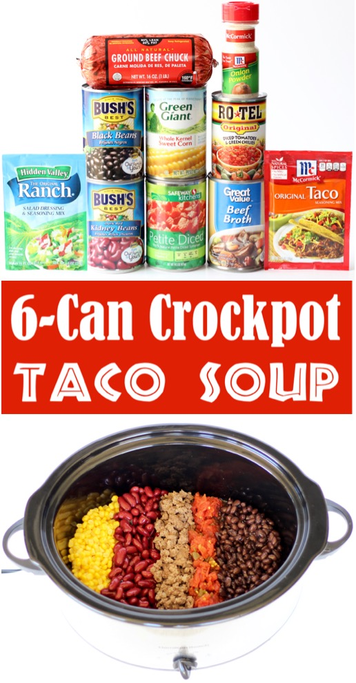 Taco Soup Recipe Easy Crock Pot Beef Soup {6 Can Crockpot Southwest Supper}