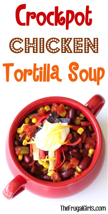 Crockpot Tortilla Soup Recipe - from TheFrugalGirls.com