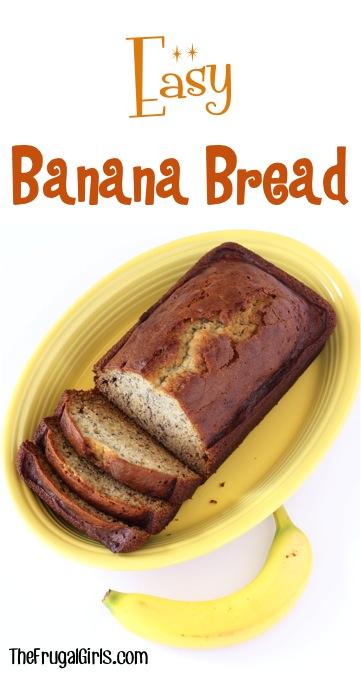 Easy Banana Bread Recipe from TheFrugalGirls.com