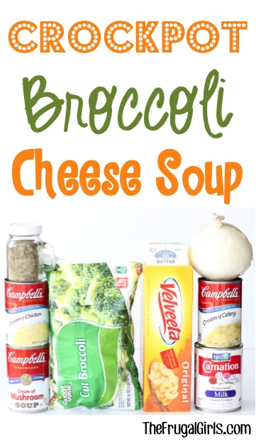 Crockpot Broccoli Cheese Soup Recipe - from TheFrugalGirls.com