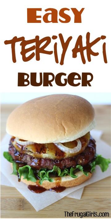 Easy Teriyaki Burger Recipe from TheFrugalGirls.com