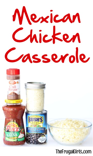 Mexican Chicken Casserole Recipe at TheFrugalGirls.com