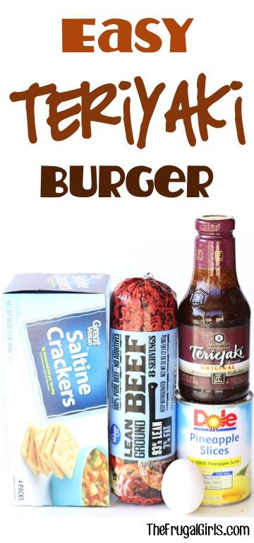 Teriyaki Burger Recipe from TheFrugalGirls.com
