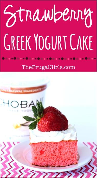Skinny Strawberry Greek Yogurt Cake Recipe from TheFrugalGirls.com