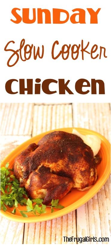 Sunday Crockpot Chicken Recipe from TheFrugalGirls.com