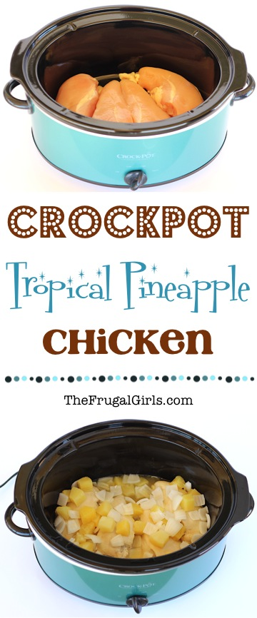 Crockpot Tropical Pineapple Chicken Recipe from TheFrugalGirls.com