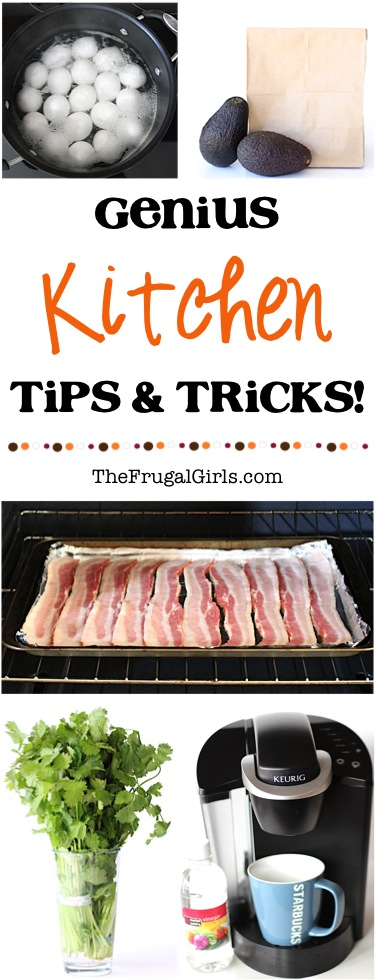 Genius Kitchen Tips and Tricks from TheFrugalGirls.com
